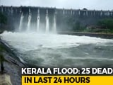 Video : Amid Kerala Rain, Chief Minister's SOS to PM, Tamil Nadu On A Key Dam