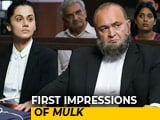 Video: First Impressions Of Rishi Kapoor's <i>Mulk</i>