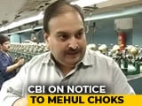 Video : Even Interpol Notice May Not Help Get Mehul Choksi Back, Officials Fear
