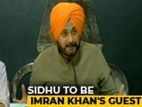 """Video : Navjot Sidhu Accepts Imran Khan's Invite For Oath, Says """"Great Honour"""""""