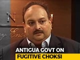 "Video : In Setback To Mehul Choksi, Antigua ""Will Honour"" India's Request: Report"