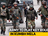 Video : Army To Play Key Role In Kumbh Mela, Terror Threat Big Challenge: Sources