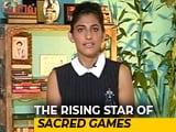 Video: Kubbra Sait, The Breakthrough Star Of <i>Sacred Games</i>