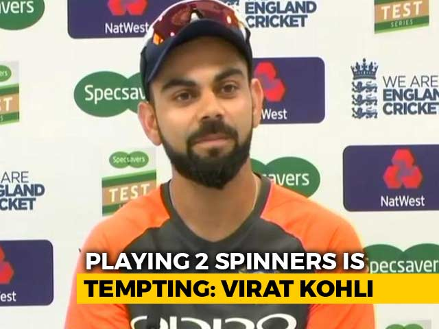Virat Kohli Tempted To Field Two Spinners At Lord