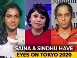 Video : Saina And Sindhu Speak About Tokyo 2020 Olympics