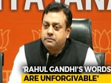 "Video : ""You Call Us Muslim Brotherhood?"": Sambit Patra Attacks Rahul Gandhi"