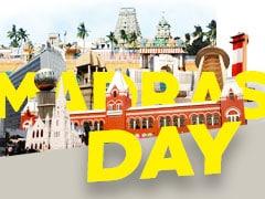 "Madras Day: சிங்கார சென்னைக்கு ""ஹேப்பி பர்த்டே"" !"