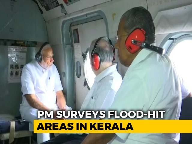 Video : PM Surveys Kerala Floods, Grants Rs. 500-Crore Immediate Relief