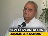 Video : Satya Pal Malik To Replace NN Vohra As Jammu And Kashmir Governor