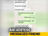 "Video : ""Mayank Has Driven Me To It"": Delhi Air Hostess's Last Message To Friend"