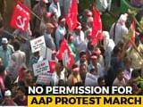 Video : Left Joins AAP Stir Against Centre, Lockdown In Heart Of Delhi