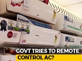 Video : 24 Degrees As Default AC Temperature: Centre's Proposal To Save Energy