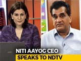 Video : Lateral Entry Will Be For Finest People In The World: NITI Aayog CEO Amitabh Kant