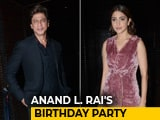 Video: SRK, Anushka & Others At Anand L. Rai's Birthday Party