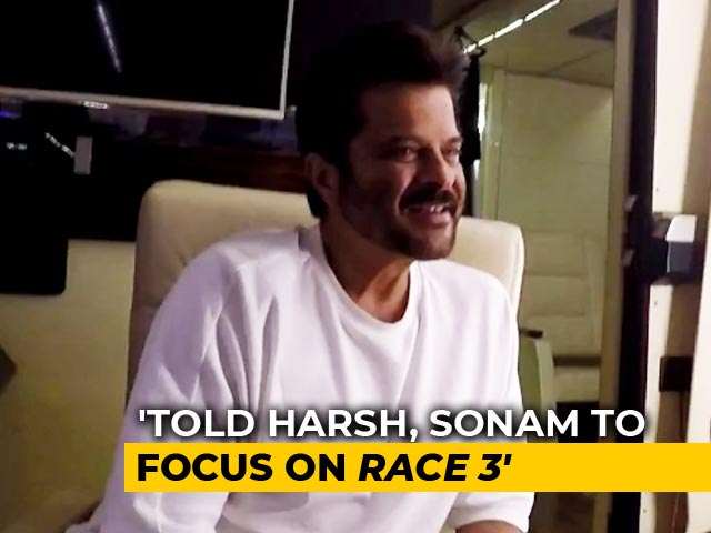 I Have Told Harshvardhan & Sonam To Focus On Race 3: Anil Kapoor