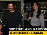 Video : Celeb Spotting: Anil Kapoor, Anushka Sharma & Others