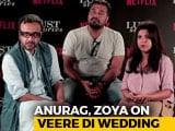 Video : Anurag Kashyap, Zoya Akhtar Defend Swara Bhasker's Controversial <i>Veere</i> Scene