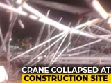 Video : 6 Dead As Crane Collapses In Under-Construction Factory In Karnataka