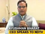 Video : Mega Health Scheme Needs Rs 6000-8000 Crore For 6 Months: Ayushman Bharat CEO