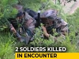 Video : Soldier, 2 Terrorists Killed In Encounter In North Kashmir's Bandipora