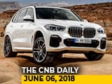 Video : New-Gen BMW X5, 2018 Honda Africa Twin, BYD Electric Bus, BMW G 310 R, G 310 GS