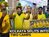 Video : Kolkata Football Fans Divided Into Pro-Brazil, Anti-Brazil Camps