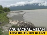 Video : Arunachal, Assam On Flood Alert After China Releases Water In Brahmaputra