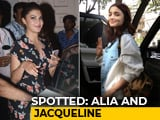 Video : Celeb Spotting: Alia Bhatt, Jacqueline Fernandez & Others