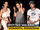 Video: Celeb Spotting: Malaika, Sidharth, Shraddha & More