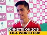 Video : FIFA World Cup: Excited To Watch Lionel Messi, Says Sunil Chhetri