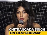 Video : Chitrangada Singh On Backing Film <i>Soorma</i> As A Producer