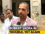 Video : FIR Against Robert Vadra, Ex-Haryana Chief Minister Over Gurgaon Deals