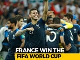 Video : World Cup: France Crowned Champions After Beating Croatia 4-2 In Final