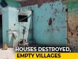 Video : Border Villages Empty, Houses Destroyed As Pakistan Continues Shelling