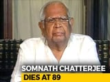 Video : Somnath Chatterjee, Former Lok Sabha Speaker, Dies At 89
