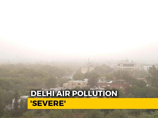 "Video : Delhi Air Quality Beyond ""Severe"" After Dust Storm In Western India"