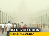 Video: Cloud Of Dust Hangs Over Delhi For Fifth Day, Air Quality Worsens