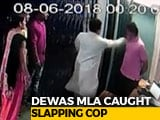 Video : BJP Lawmaker Caught On CCTV Slapping Constable, Threatening To Kill Him