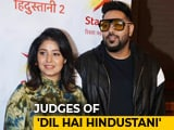 Video : Badshah & Sunidhi Chauhan Will Judge <i>Dil Hai Hindustani</i>