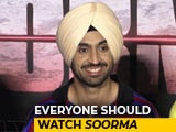 Video: Everyone Should Watch <i>Soorma</i> For Sandeep Singh: Diljit Dosanjh