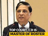 Video : Chief Justice Master Of Roster, Has Power To Assign Cases: Supreme Court