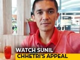 Video : Sunil Chhetri Appeals People To Come Together And Rebuild Kerala