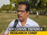 Video : India Capable of Nuclear Test At Short Notice: Defence Research Chief