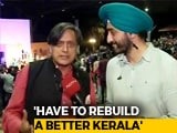 Video : Shashi Tharoor Urges All Of India To Come Together And Help Kerala