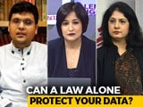 Video : Safeguarding Your Private Data: Is The Proposed Law Tough Enough?