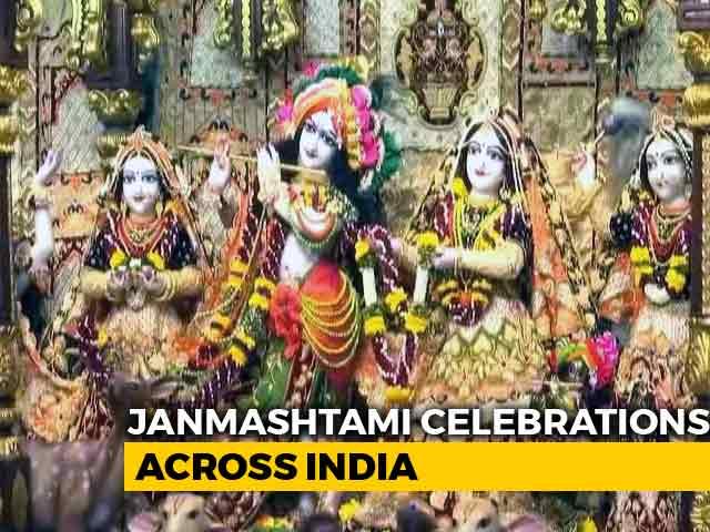 Video : Janmashtami Celebrations: Country Celebrates Birth Of Lord Krishna