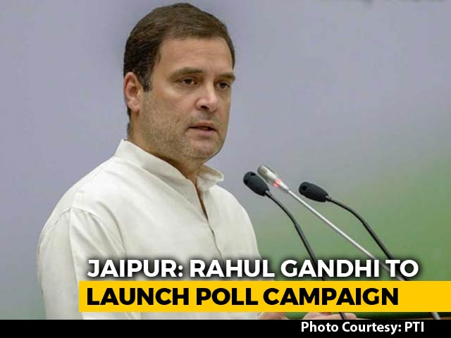 Video : Rahul Gandhi To Launch Congress Campaign In Poll-Bound Rajasthan Today