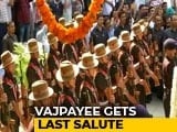 Video : Atal Bihari Vajpayee Gets Last Salute