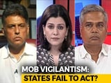 Video : States Fail To Act On Mob Vigilantism?