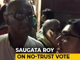 "Video : ""Opposition Unity Is Strong"": Trinamool's Sougata Roy After No-Trust Vote"